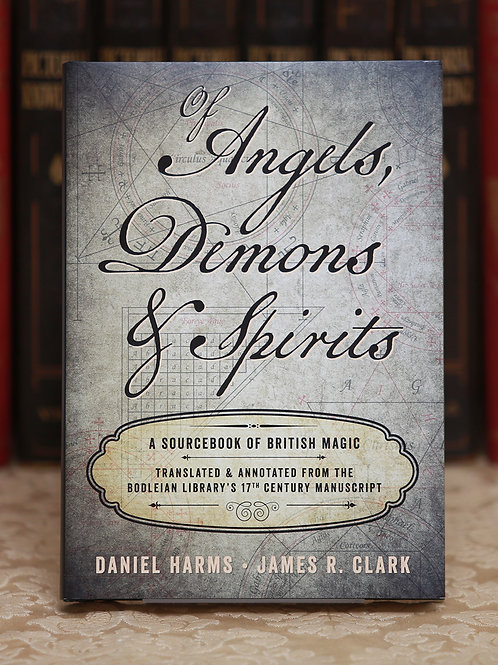 Of Angels, Demons & Spirits - Daniel Harms, James Clark