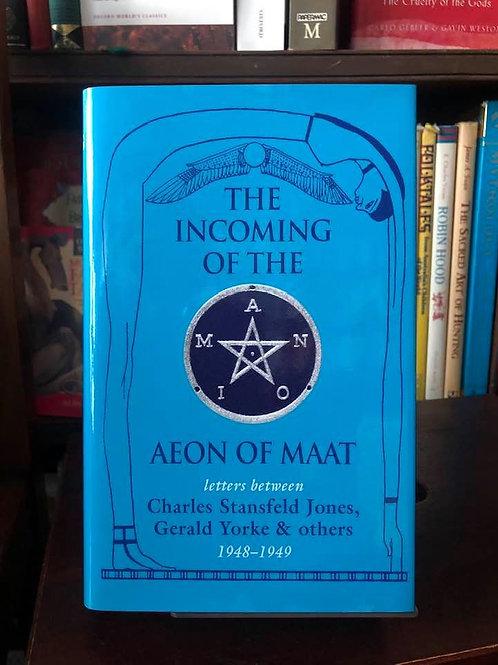 The Incoming of the Aeon of Maat - Crowley, Jones, Yorke