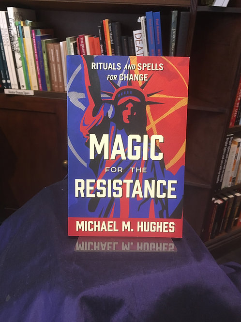 Magic for the Resistance - Michael Hughes