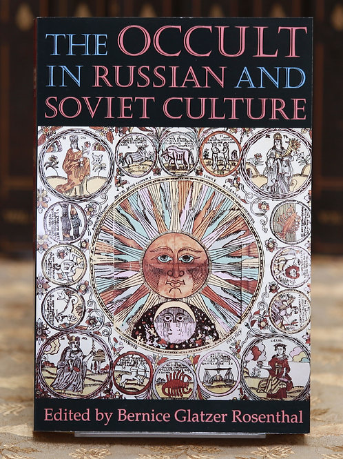 The Occult in Russian and Soviet Culture (ed.) Bernice Glatzer Rosenthal