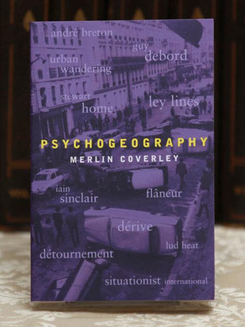 Psychogeography - Merlin Coverley