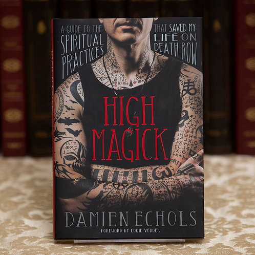 High Magick - Damien Echols