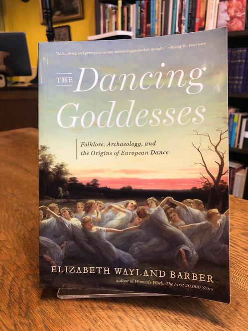 Dancing Goddesses - Elizabeth Barber