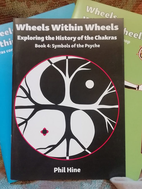 Symbols of the Psyche (Wheels Within Wheels 4 Chakras) - Phil Hine (signed)