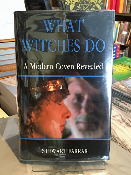 What Witches Do - J & S Farrar (3rd edn)