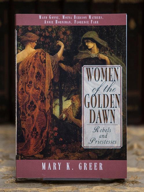Women of the Golden Dawn - Mary K. Greer