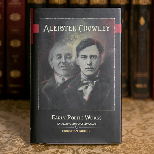 Aleister Crowley Early Poetic Works - Christian Giudice (signed)