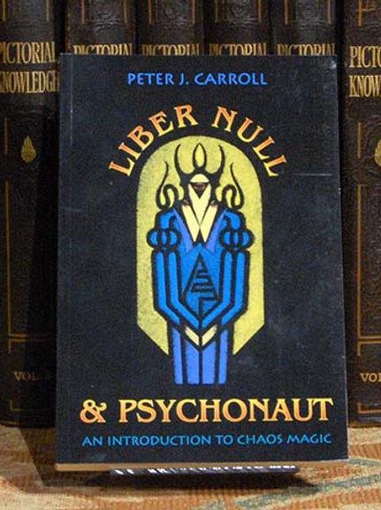 Liber Null & Psychonaut - Peter Carroll