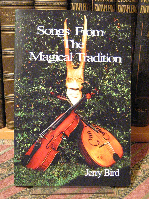 Songs From the Magical Tradition - Jerry Bird