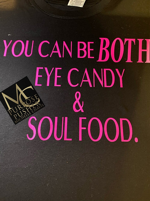 You Can Be Both Eye Candy & Soul Food