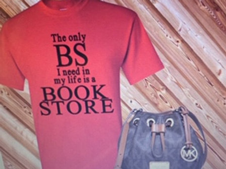 Only BS I Need Is A Book Store