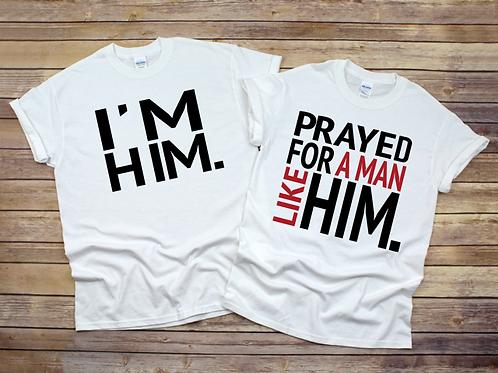 Prayed For a Man / I'm Him