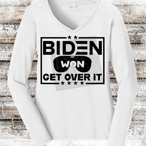 Biden Won Get Over It