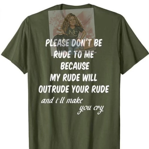 Please Don't Be Rude