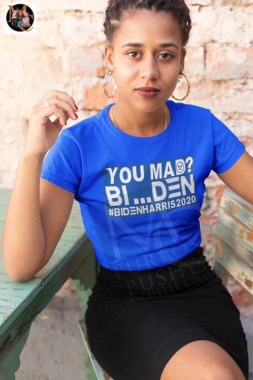 You Mad? BI...DEN #BIDENHARRIS2020