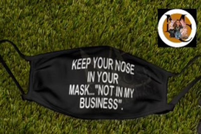 Keep Your Nose InYour Mask