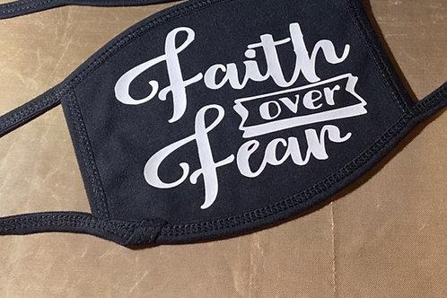 Faith Over Fear Mask
