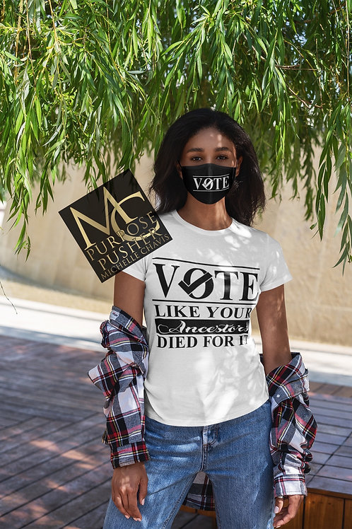 Vote Like Your Ancestor Shirt and Mask