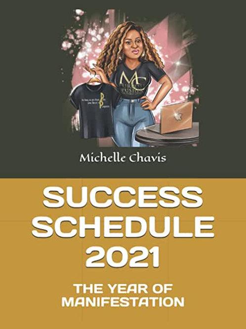 Success Schedule:2021