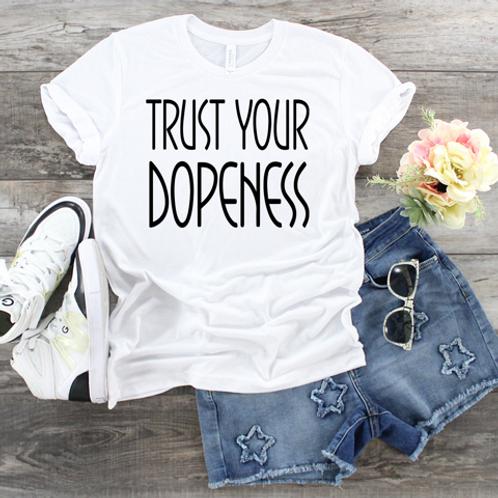 Trust Your Dopeness