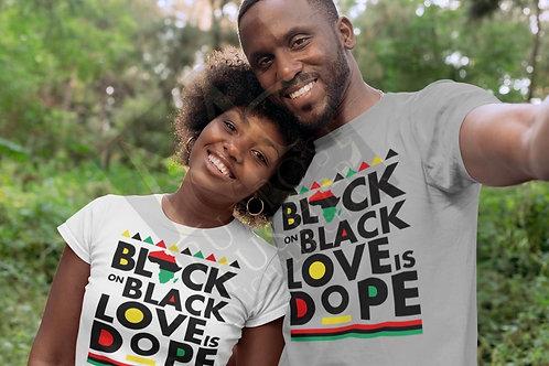 Black On Black Love Is Dope