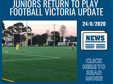 Football Victoria - Juniors Return to Play - 24/06/2020