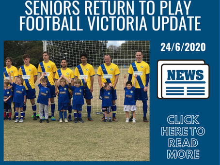Football Victoria - Seniors Return to Play - 24/06/2020