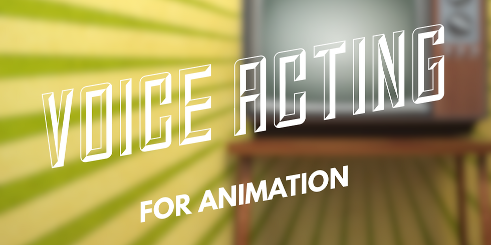 FREE WEBINAR: Voice Acting for Animation