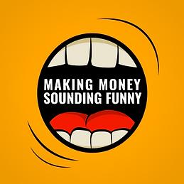 Making Money Sounding Funny