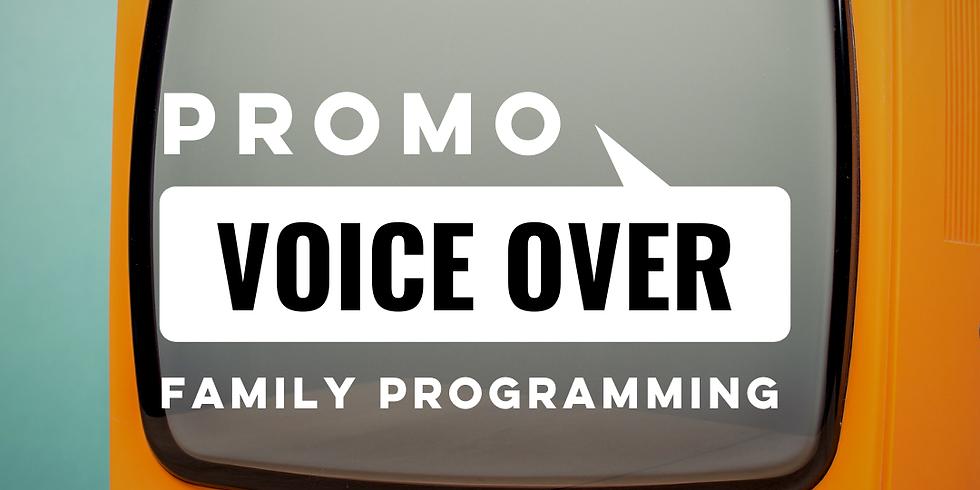 Promo Voiceover for Family Entertainment
