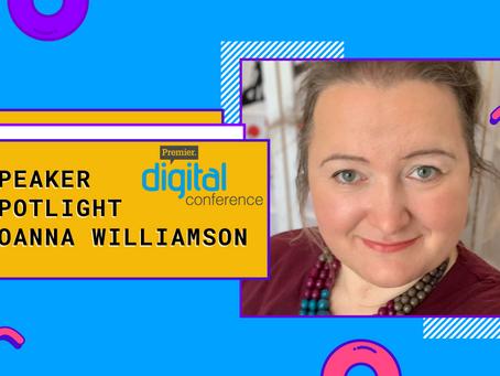 Speaker Spotlight: Joanna Williamson