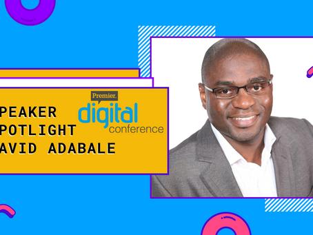 Speaker Spotlight: David Adabale