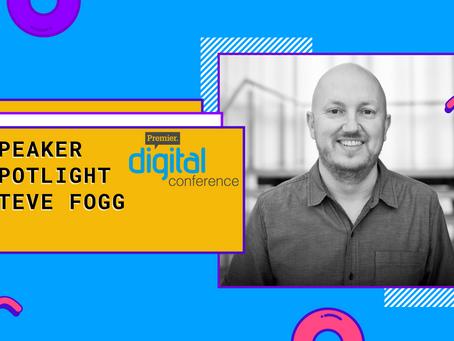 Speaker Spotlight: Steve Fogg