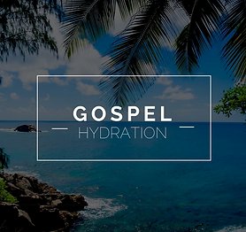 Gospel Hydration.png
