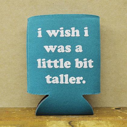 I Wish I Was Taller