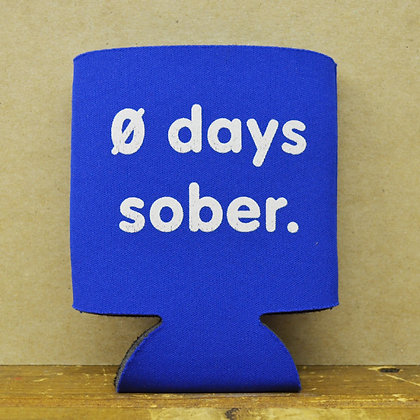 0 Days Sober