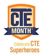 CTE Month -Celebrate CTE Superheroes