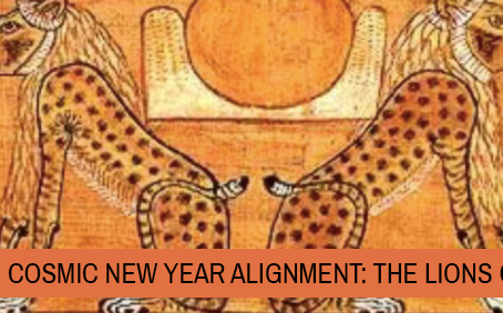 Cosmic New Year Alignment: The Lions Gate 2019