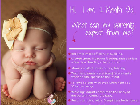 Hi, I am 1 Month Old. What can my parents expect from me?