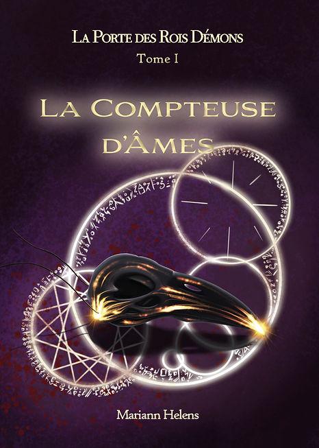 La Compteuse d'Âmes - couverture - Mariann Helens - La Porte des Rois Démons - Tome 1