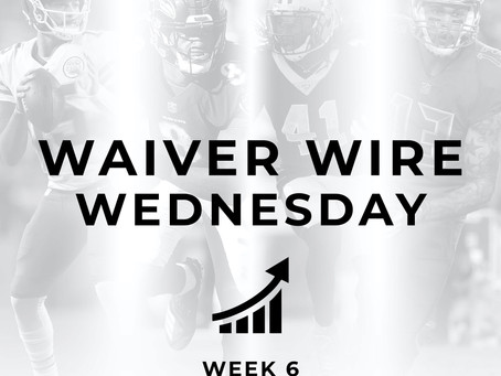 Waiver Wire Wednesday: Week 6
