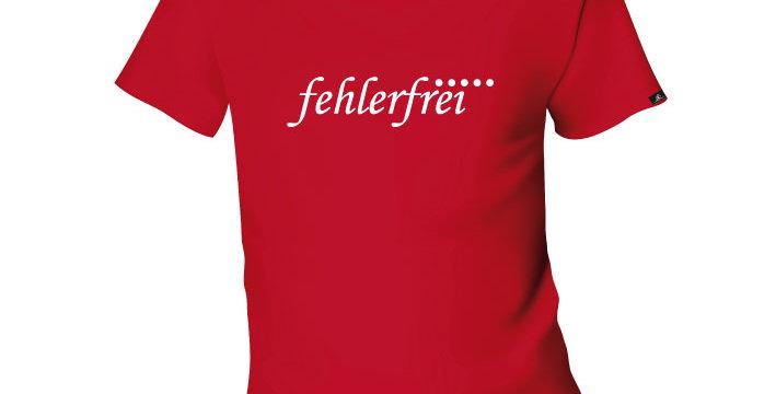 """MEN T-SHIRT """"FEHLERFREI"""""""