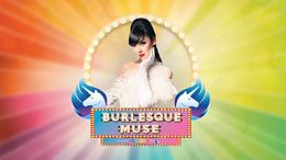 Burlesque Muse Grand Finale 2021