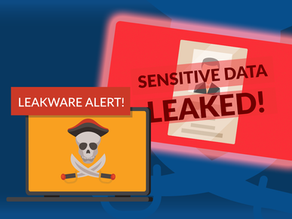 PSSST… Are You Protected Against Leakware?