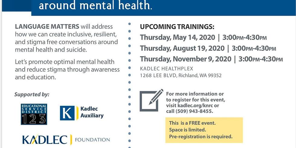 "Kadlec Community Health Presents ""Language Matters"""