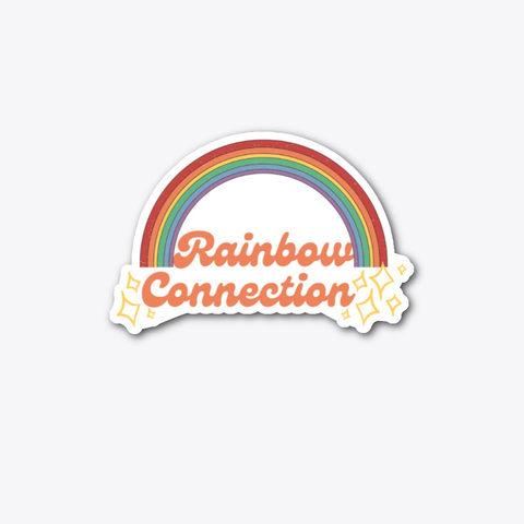 Rainbow Connection Sticker