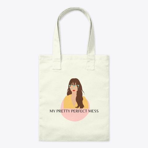 """My Pretty Perfect Mess""Tote Bag"