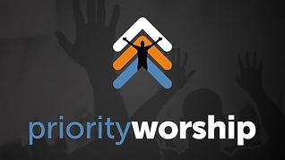 Priority Worship.jpg
