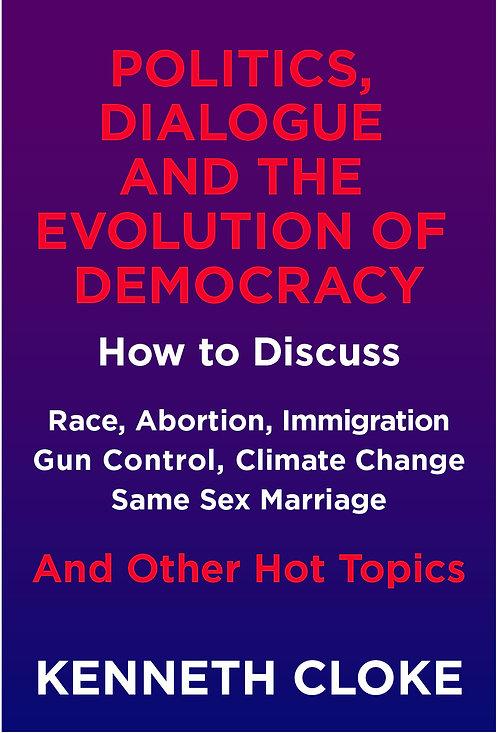 Politics, Dialogue & the Evolution of Democracy