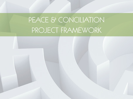 The Peace and Conciliation Project Framework Overview